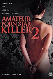 Watch Free Amateur Porn Star Killer 2 (2008)