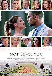 Watch Free Not Since You (2009)