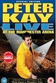 Watch Free Peter Kay: Live at the Manchester Arena (2004)