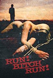 Watch Free Run! Bitch Run! (2009)