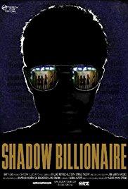 Watch Free Shadow Billionaire (2009)
