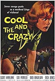 Watch Free The Cool and the Crazy (1958)
