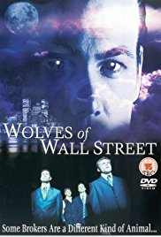 Watch Free Wolves of Wall Street (2002)