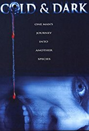 Watch Free Cold and Dark (2005)