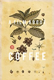 Watch Free A Film About Coffee (2014)
