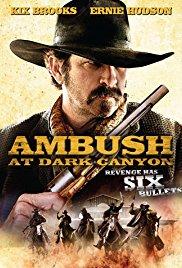 Watch Free Ambush at Dark Canyon (2012)