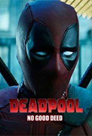 Watch Free Deadpool: No Good Deed (2017)