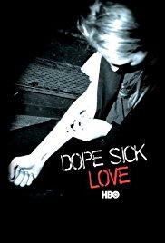 Watch Free Dope Sick Love (2005)