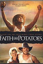 Watch Free Faith Like Potatoes (2006)