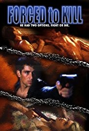 Watch Free Forced to Kill (1994)
