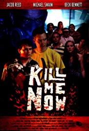 Watch Free Kill Me Now (2012)