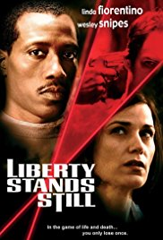 Watch Free Liberty Stands Still (2002)