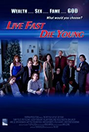 Watch Free Live Fast, Die Young (2008)
