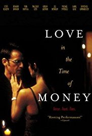 Watch Free Love in the Time of Money (2002)