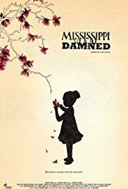 Watch Free Mississippi Damned (2009)