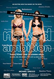 Watch Free Naked Ambition: An R Rated Look at an X Rated Industry (2009)