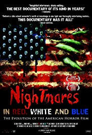 Watch Free Nightmares in Red, White and Blue: The Evolution of the American Horror Film (2009)