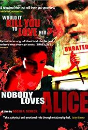 Watch Free Nobody Loves Alice (2008)