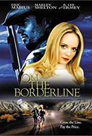 Watch Free On the Borderline (2001)