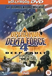 Watch Free Operation Delta Force 4: Deep Fault (1999)