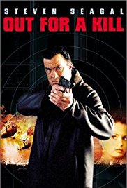 Watch Free Out for a Kill (2003)