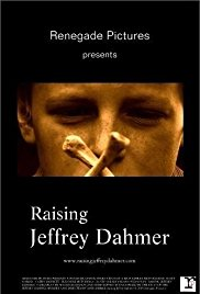 Watch Free Raising Jeffrey Dahmer (2006)