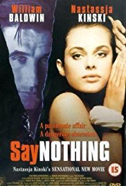 Watch Free Say Nothing (2001)