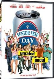 Watch Free Senior Skip Day (2008)
