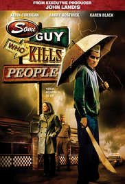 Watch Free Some Guy Who Kills People (2011)