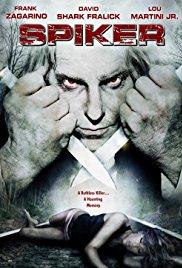 Watch Free Spiker (2007)