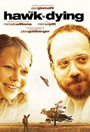 Watch Free The Hawk Is Dying (2006)
