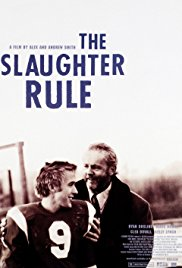Watch Free The Slaughter Rule (2002)