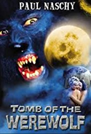 Watch Free Tomb of the Werewolf (2004)