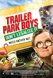 Watch Free Trailer Park Boys: Dont Legalize It (2014)