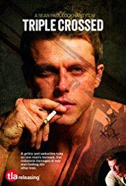 Watch Free Triple Crossed (2013)