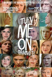 Watch Free Turn Me On, Dammit! (2011)