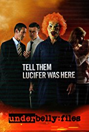 Watch Free Underbelly Files: Tell Them Lucifer Was Here (2011)