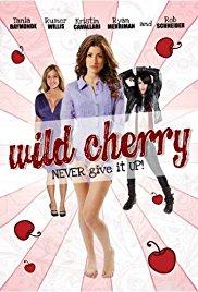 Watch Free Wild Cherry (2009)