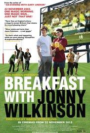 Watch Free Breakfast with Jonny Wilkinson (2013)