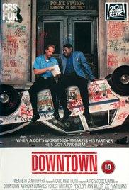 Watch Free Downtown (1990)