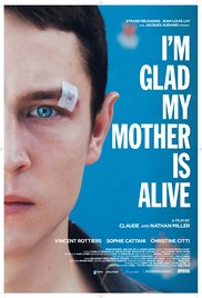 Watch Free Im Glad My Mother Is Alive (2009)