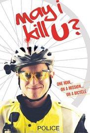 Watch Free May I Kill U? (2012)