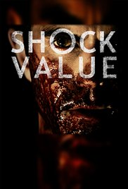 Watch Free Shock Value (2014)