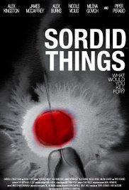 Watch Free Sordid Things (2009)