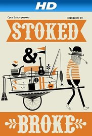 Watch Free Stoked and Broke (2010)