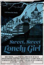 Watch Free Sweet, Sweet Lonely Girl (2016)