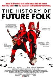 Watch Free The History of Future Folk (2012)