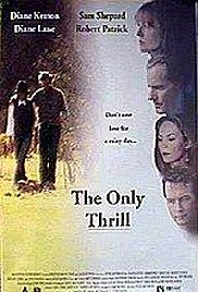 Watch Free The Only Thrill (1997)