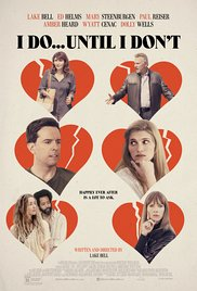 Watch Free I Do... Until I Dont (2017)