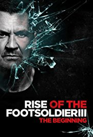 Watch Free Rise of the Footsoldier 3 (2017)